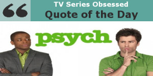 Related Pictures psych quotes shawn wallpapers
