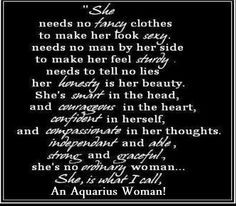 aquarius woman i don t know any woman of aquarius but i confess that i ...