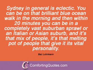 Baz Luhrmann Quotes And Sayings
