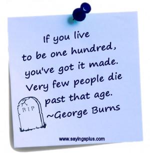 George Burns Quotes