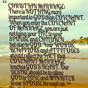 ... marriage touches god's heart our desire should be to allow god to love