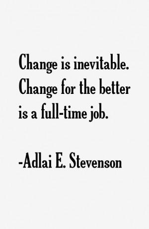 Adlai E. Stevenson Quotes & Sayings