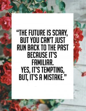 the-future-is-scary-life-quotes-sayings-pictures.jpg