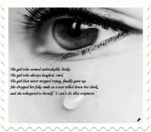The girl who seemed unbreakable, broke.