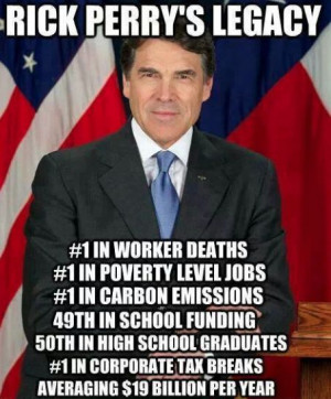 Rick Perry's Legacy! (and stupidity)