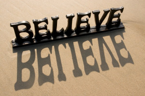today s post is about belief if you don t believe in yourself or what ...