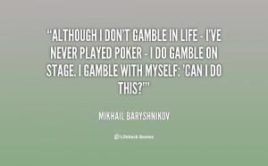 Gamble Quotes