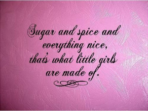 QUOTE-Sugar and Spice and Everything Nice-special buy any 2 quotes and ...