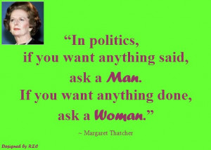 ... want anything done, ask a woman