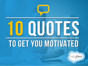 10 Quotes to Keep You Motivated