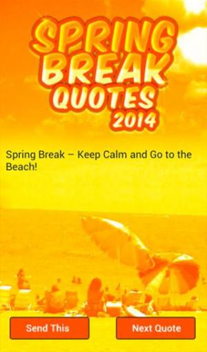 Spring Break Quotes - screenshot