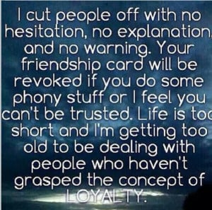 cut people off with no hesitation..last year I cut people out who ...