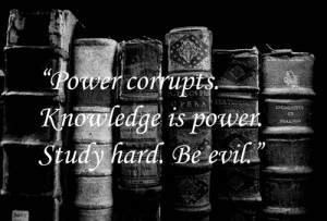 Study hard to be evil