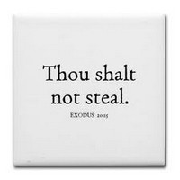 You shall not steal. – Exodus 20:15