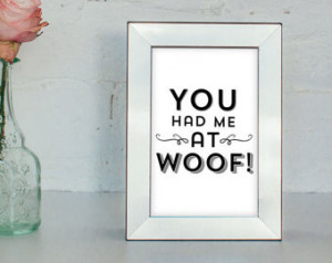 ... Pet Quote - Dog Quote - Dog Lover Gift - Dog Decor - Dog Art Print