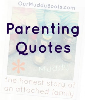 Parenting Quotes by Others