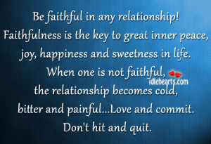 ... faithful, the relationship becomes cold, bitter and painful…Love and