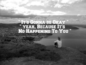 It's Gonna Be Ok! - quotes Photo