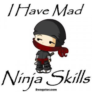 Ninja Quotes And Sayings Quotesgram