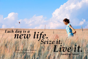 Life won't be better, and never will be, until you stop wishing for ...