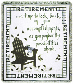 Retirement (Words of Wisdom) Tapestries: Tapestry gallery - Over 1500 ...