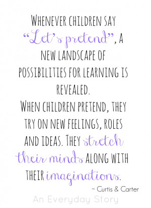 The Importance of Pretend Play for Children (from An Everyday Story)