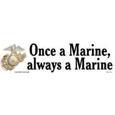 once a marine always a marine quote | Once a marine, always a marine ...