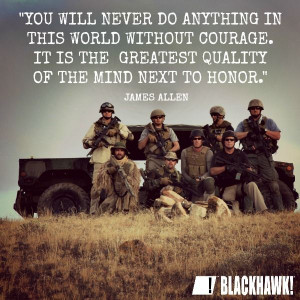 Quote of the day. #Courage #Honor