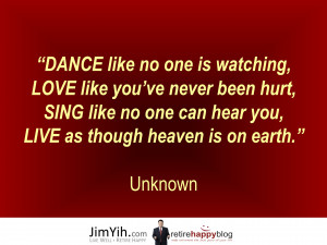 Love To Sing Quotes Dance love sing live