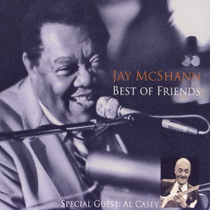 Jay McShann Best Of Friends