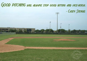 Softball Quotes And Sayings For Pitchers Baseball quote: good pitching