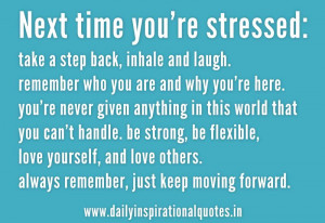 Next Time You're Stressed. Take A Step Back, Inhale And Laugh ...
