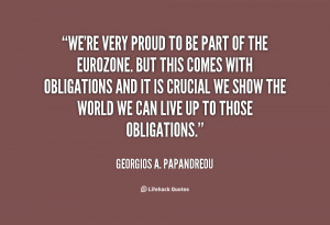 quote-Georgios-A.-Papandreou-were-very-proud-to-be-part-of-97099.png