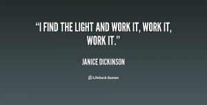 quote-Janice-Dickinson-i-find-the-light-and-work-it-55891.png