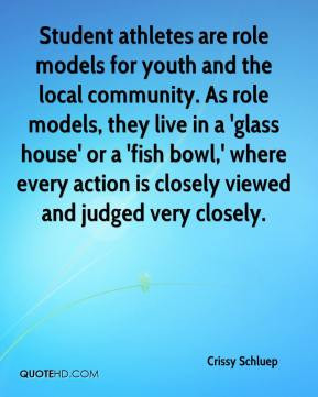 Student athletes are role models for youth and the local community. As ...