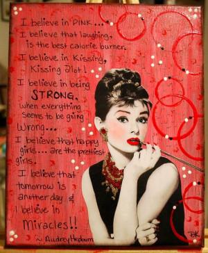 Believe In Pink. - Audrey Hepburn