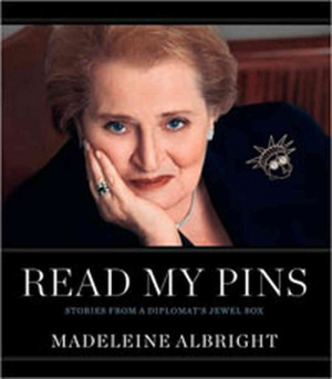 Madeleine Albright's Jewelry-Box Diplomacy