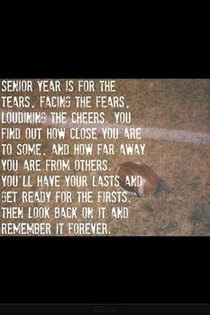 ... senior graduation quotes, senior class quotes, end of the school year