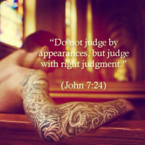 Do not judge by outward appearance ---/ LOVE LOVE LOVE THIS. Jesus ...