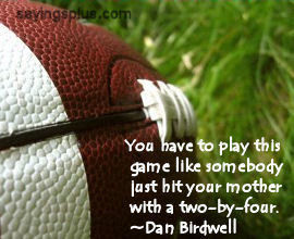 Football Sayings, Quotes and Slogans