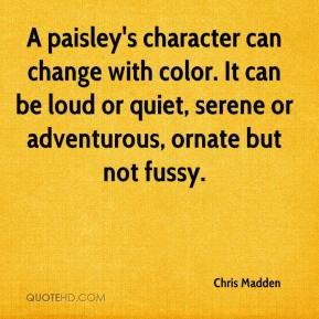 Chris Madden - A paisley's character can change with color. It can be ...