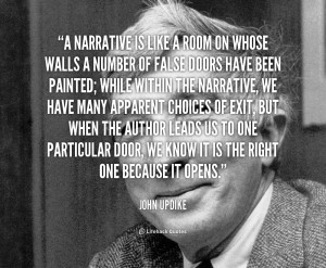 quote John Updike a narrative is like a room on 111218 png