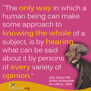John Stuart Hill - The only way in which a human being can make some ...