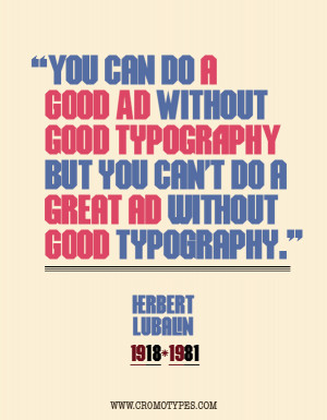 Herb Lubalin – Quote