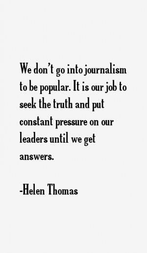 Helen Thomas Quotes & Sayings