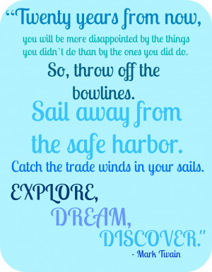 trade winds in your sails explore dream discover mark twain