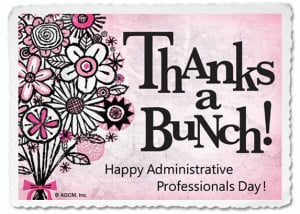 ADMINISTRATIVE PROFESSIONALS DAY April 24 | Blue Mountain Blog