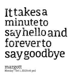 Hello pictures and quotes | Good Goodbye Quotes - Best Saying Good-Bye ...