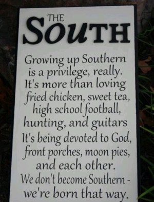 Southern and proud...