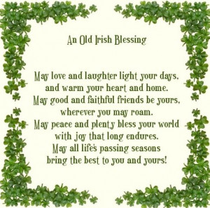 An Old Irish Blessing...